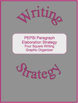 Four Square Writing--PEPSI Strategy Graphic Organizer