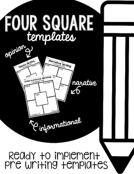 Four Square Writing Templates Informational, Narrative, Opinion Pre-Writing