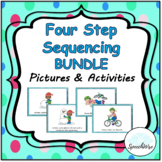 Four Step Sequencing BUNDLE Pictures & Activities:  First, Next, Then, Last