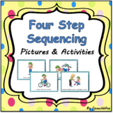 Four Step Sequencing Pictures & Writing Activities with First, Next, Then, Last