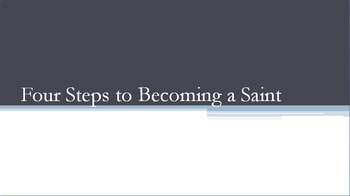 Four Steps to Becoming a Saint: The Canonization Process