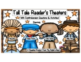 Four TALL Tales Readers Theaters