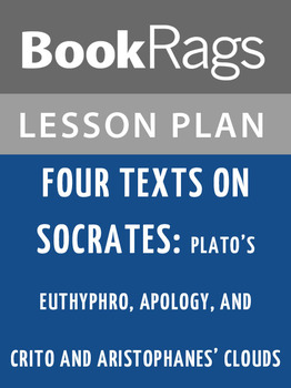 Four Texts on Socrates: Lesson Plans