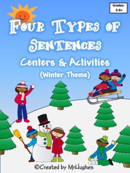 Four Types of Sentences: Centers & Activities Kit {Winter Theme}