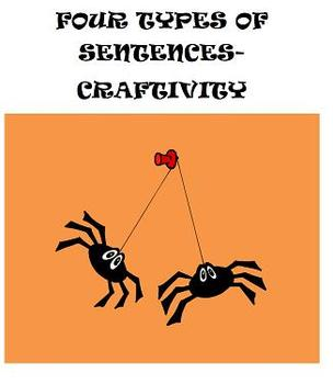 Four Types of Sentences Craftivity- Sentence Spiders