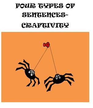 Four Types of Sentences Craftivity- Sentence Spiders