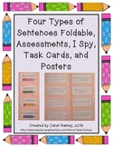 Four Types of Sentences Foldable, Assessments, Task Cards, I Spy, and Posters