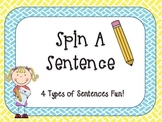 "Four Types of Sentences ""Spin A Sentence"""