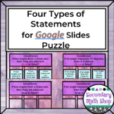 Four Types of Statements (Conditionals) GOOGLE DRIVE Puzzl