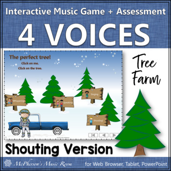 Four Voices - Interactive Music Game + Assessment Tree Farm {shouting version}