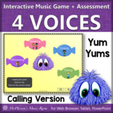 Four Voices: Interactive Music Game + Assessment Calling Version {Yum Yums}
