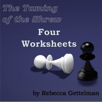 Four Worksheets Pack for Shakespeare's The Taming of the Shrew