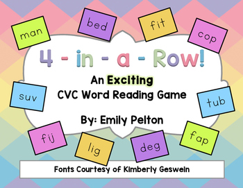 Four-in-a-Row! An Exciting CVC Word Reading Game (K-1)