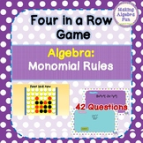 Four in a Row Game Algebra topic Monomial Rules