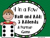 Four in a Row- Roll and Add- Three Addends