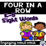 Four in a Row **SIGHT WORDS** center