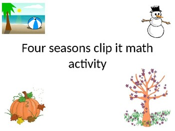 Four seasons clip it math activity