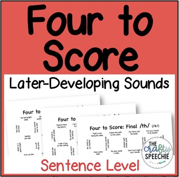 Four to Score: A fast-paced, no-prep sentence-level activity (Later Sounds)