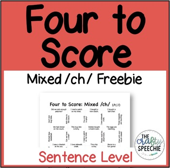 Four to Score: Fast-Paced Articulation Game (Sentence-Level Freebie: Mixed /ch/)