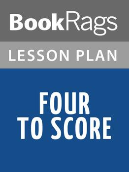 Four to Score Lesson Plans