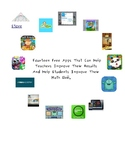Fourteen Free Apps That Can Help Teachers Improve Their Results