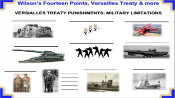 Fourteen Points, Versailles Treaty: Primary Sources, handouts, visuals & more!