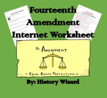 Fourteenth Amendment Internet Worksheet