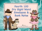 Fourth 100 Fry Sight Word Envelopes & Bank Notes