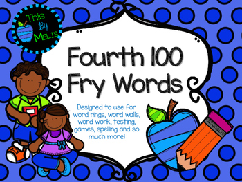 Fourth 100 Fry Words