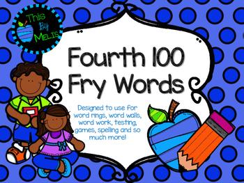 Fourth 100 Fry Words
