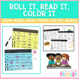 Fourth 100 Fry Words List Roll It, Read It, Color It