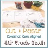 Cut & Paste Fourth (4th) Grade Common Core Math