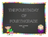 Fourth Day of Fourth Grade ~ Back to School Fun for 4th Graders!