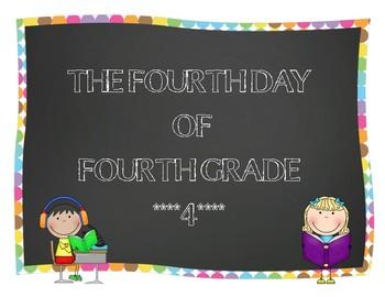Fourth Day of Fourth Grade