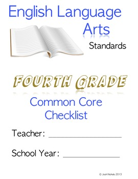 Fourth Grade (4th Grade) CCSS ELA Checklist and Report Document Common Core