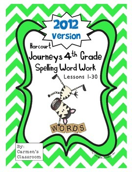 Fourth Grade 4th Grade Journeys 2012 Spelling Activities 30 Lessons