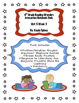 Fourth Grade (4th Grade) Reading Wonders Unit 5 Week 3 Interactive Notebook