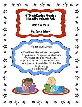 Fourth Grade (4th Grade) Reading Wonders Unit 5 Week 3 Int