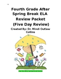 Fourth Grade After Spring Break ELA Review (5 Day Review)