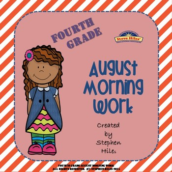 August Morning Work: Fourth Grade