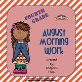 August Morning Work: Fourth Grade