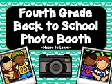 Fourth Grade Back to School Photo Booth 2018