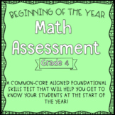 Fourth Grade Beginning of the Year Math Assessment
