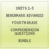Fourth Grade Benchmark Advance Units 1-5 Comprehension Questions Bundle