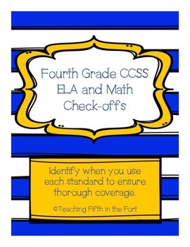 "Fourth Grade CCSS ELA and Math Standards ""Check Offs""/Paci"