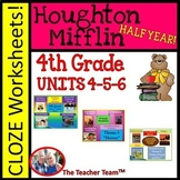 Houghton Mifflin Reading 4th Grade Cloze Worksheet Half Year Bundle Themes 4-5-6
