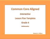 Fourth Grade Common Core Aligned Interactive Lesson Plan Templates