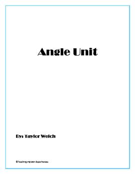 Fourth Grade Common Core Angle Unit