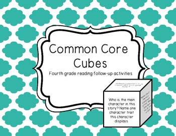 Common Core Cubes Reading Comprehension Activity: Fourth Grade