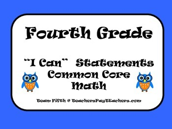 "Fourth Grade Common Core Math ""I Can"" Statements"